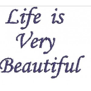 Life is Beautiful Quote design